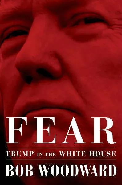 ▲伍德沃德新书《恐惧:白宫中的特朗普》