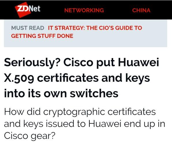 将华为加密证书放入自家交换机?思科:测试完忘删了